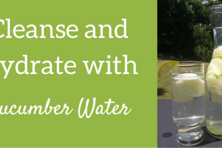 Cleanse and Hydrate with Cucumber Water
