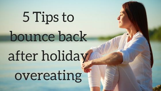 Tips to bounce back after overeating